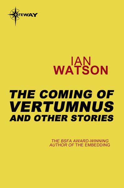 The Coming Of Vertumnus And Other Stories