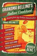 Grandma Bellino s Italian Cookbook