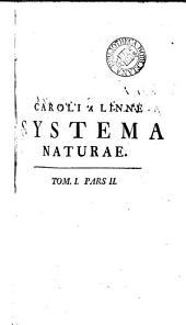 Caroli Linnæi ... Systema naturæ. Ed. 13a. 3 tom. [in 4 pt.].