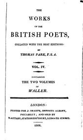 The Poetical Works of Edmund Waller: Collated with the Best Editions