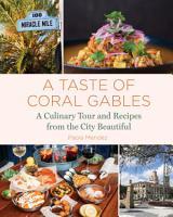 A Taste of Coral Gables PDF