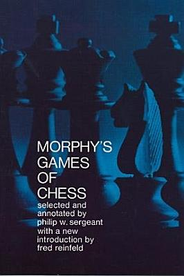 Morphy s Games of Chess PDF