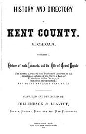 History And Directory Of Kent County  Michigan