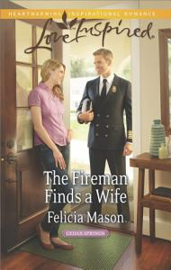 The Fireman Finds a Wife Book