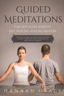 Guided Meditations for Deep Sleep  Anxiety  Self Healing and Relaxation