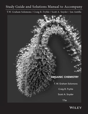 Study Guide and Solutions Manual to Accompany Organic Chemistry  11th Edition