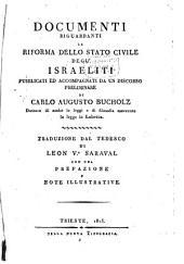 Documenti riguardanti la riforma dello stato civile degl' Israeliti: pubblicati ed accompagnati da un discorso preliminare