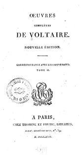 Oeuvres complètes de Voltaire: Correspondance avec les souvèrains