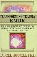 Transforming Trauma  EMDR PDF