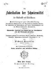 Die Fabrikation der Schmiermittel, der Schuhwichse und Lederschmiere