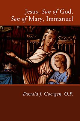 Jesus  Son of God  Son of Mary  Immanuel PDF