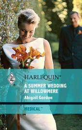 A Summer Wedding at Willowmere
