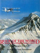 Roof of the World: Man's First Flight Over Everest