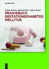 Praxisbuch Gestationsdiabetes mellitus