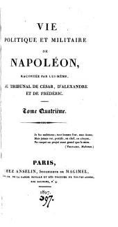 Vie politique et militaire de Napoléon [by A.H. de Jomini].
