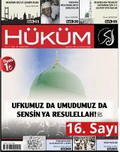 Ufkumuz da Umudumuz da Sensin Ya Resulellah! (sav) : Hüküm Dergisi: 16. Sayı | Nisan 2014 | Yıl:2