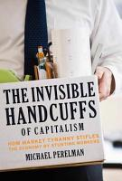 The Invisible Handcuffs of Capitalism PDF