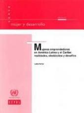 Mujeres Emprendedoras en América Latina y el Caribe: Realidades, Obstáculos y Desafíos