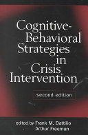 Cognitive Behavioral Strategies in Crisis Intervention  Second Edition PDF