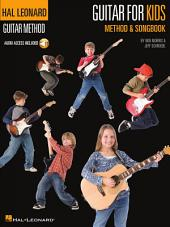 Guitar for Kids Method & Songbook: Hal Leonard Guitar Method