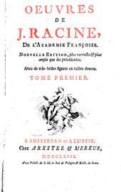 Oeuvres de J. Racine: Volume1