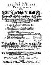 Deliciae Luthero-Wormatienses oder 4 Predigten von D. Luthern Raiß vn[d] Heldenfart nach Worms ...