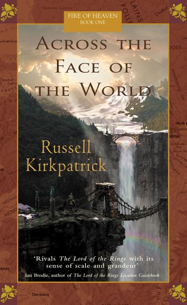 Download Across The Face Of The World Book