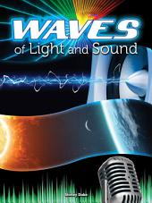 Waves of Light and Sound