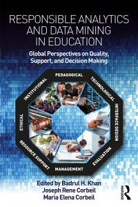 Responsible Analytics and Data Mining in Education