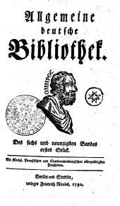 Allgemeine deutsche Bibliothek: Des sechs und neunzigsten Bandes erstes Stück - Des sechs und neunzigsten Bandes zweytes Stück, Band 96