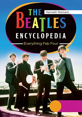 The Beatles Encyclopedia  Everything Fab Four  2 volumes  PDF