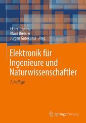 Elektronik für Ingenieure und Naturwissenschaftler: Ausgabe 7