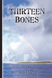 Thirteen Bones