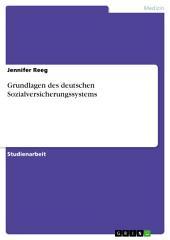Grundlagen des deutschen Sozialversicherungssystems