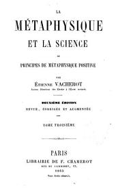 La Métaphysique et la science ou principes de métaphysique