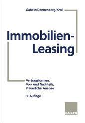 Immobilien-Leasing: Vertragsformen, Vor- und Nachteile, steuerliche Analyse, Ausgabe 3