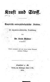 Kraft und Stoff: Empirisch-naturphilosophische Studien