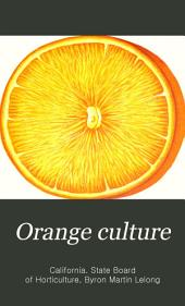 "Orange culture: The orange ""from seed to grove"""