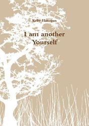 I am another Yourself