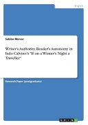 Writer's Authority, Reader's Autonomy in Italo Calvino's