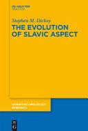 The Evolution of Slavic Aspect