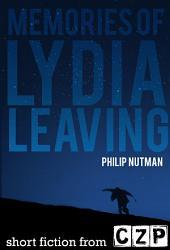 Memories Of Lydia, Leaving: Short Story