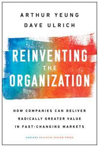 Reinventing the Organization Book