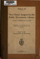 New Classes Assigned in the Public Documents Library, January 1, 1910-October 31, 1913