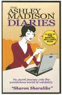 The Ashley Madison Diaries PDF