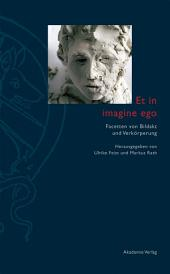 Et in imagine ego: Facetten von Bildakt und Verkörperung