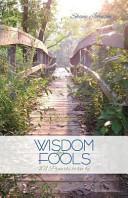 Wisdom for Fools PDF