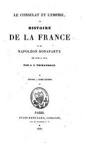 Le consulat et l'empire ou histoire de Napoléon Bonaparte, de 1799 à 1815: Volume9