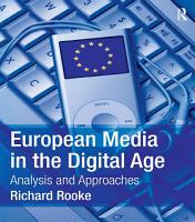 European Media in the Digital Age PDF
