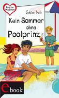 Freche M  dchen     freche B  cher   Kein Sommer ohne Poolprinz PDF